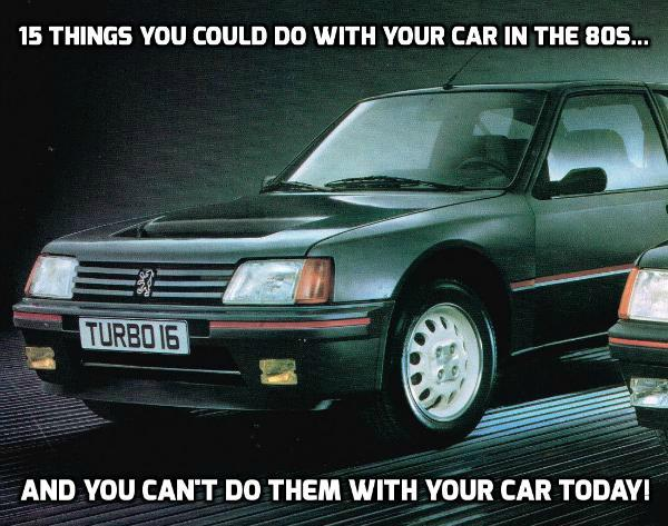 15 things you could do with your car in the 80s
