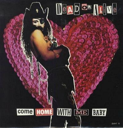 Come Home With Me Baby - 1989 UK 3-track 12 vinyl single - Dead Or Alive