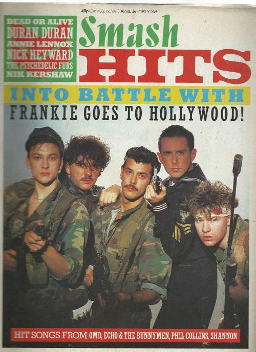 Smash Hits April 26th-May 9th ft. Frankie Goes To Hollywood