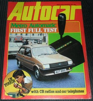 Autocar Magazine August 1981 ft. Austin Metro, CB Radios and Car Telephones