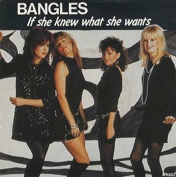 Bangles - If She Knew What She Wants (1986 single)
