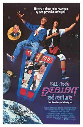 Bill & Ted's Excellent Adventure - film poster