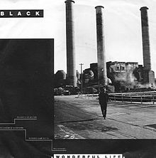 Black - Wonderful Life single sleeve front