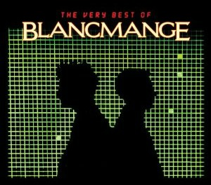Blancmange - The Very Best Of
