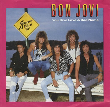 You Give Love A Bad Name - vinyl single sleeve