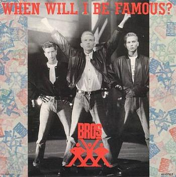 Bros - When Will I Be Famous (1987) vinyl sleeve