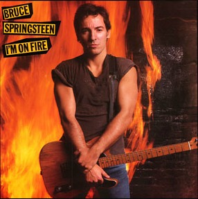 I'm On Fire - Bruce Springsteen single