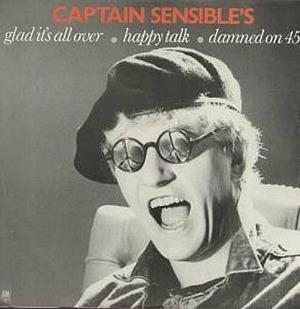 Captain Sensible - Glad It's All Over - 12 inch single (1984)