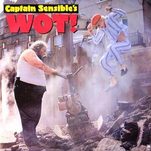 Wot! - Captain Sensible single (1982)