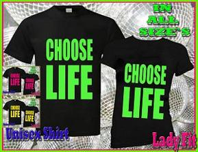 Choose Life Neon Letters T-shirt for Ladies (choice of colours)