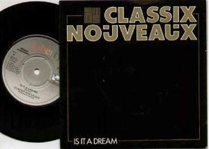 Classix Nouveaux - Is It A Dream - Vinyl 7 inch with sleeve