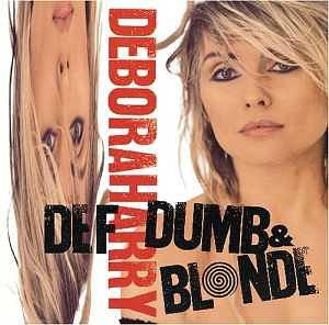 Deborah Harry - Def Dumb & Blonde (1989) album