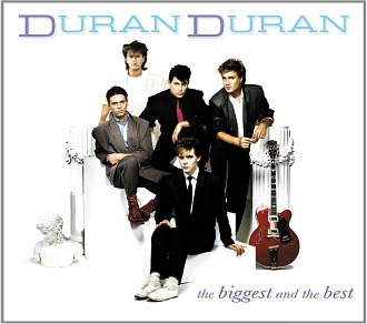 Duran Duran - The Biggest And The Best