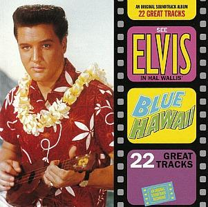 Blue Hawaii Soundtrack Album - Elvis Presley (1961)
