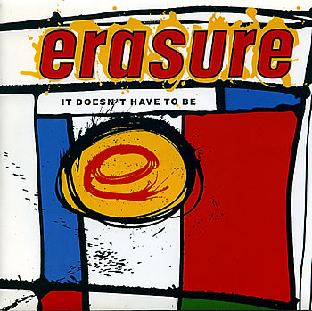 Erasure Heavenly Action Who Needs Love Like That