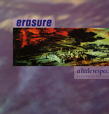 Erasure - A LIttle Respect - Vinyl Single Sleeve