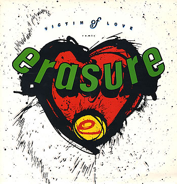 Erasure - Victim Of Love 7