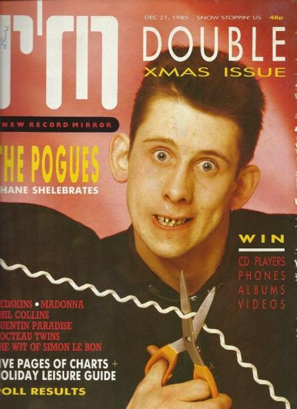 Record Mirror Christmas issue 1985 featuring Shane MacGowan from The Pogues