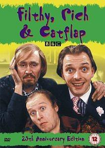 Filthy, Rich & Catflap - Nigel Planer, Adrian Edmondson and Rik Mayall