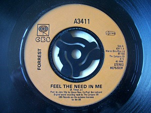 Forrest - Feel The Need In Me - 45 7