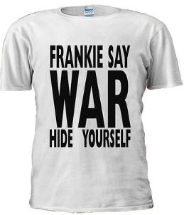 Frankie Say War Hide Yourself 80s T-shirt