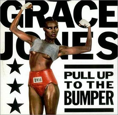 Grace Jones Pull Up To The Bumper UK 12
