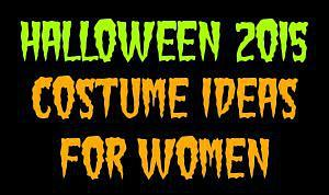 Halloween 2015 Costume Ideas for Women