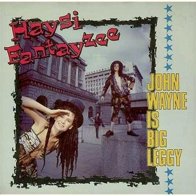 Johjn Wayne is Big Leggy - Haysi Fantayzee - vinyl 7