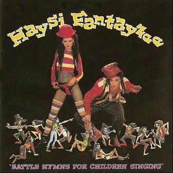 Battle Hymns For Children Singing album by Haysi Fantayzee