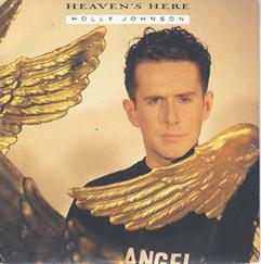 Holly Johnson - Heaven's Here - from the Platinum No.1 album