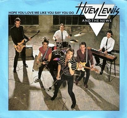 Hope You Love Me Like You Say You Do - vinyl sleeve - Huey Lewis
