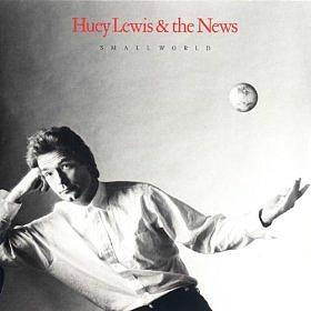 Small World album sleeve - Huey Lewis & The News