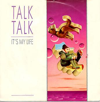 Talk Talk - It's My Life 7