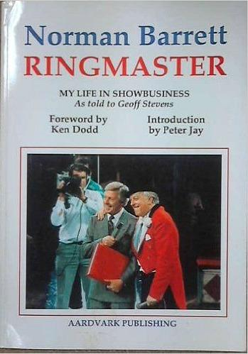 Norman Barrett Ringmaster - My Life in Showbusiness (1994 paperback)