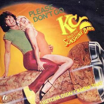 KC and The Sunshine Band - Please Don't Go (vinyl 45)