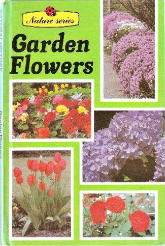 Ladybird Nature Series Garden Flowers book from 1981