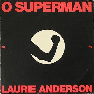 Laurie Anderson - O Superman - 7