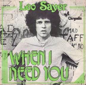 Leo Sayer - When I Need You - single 7