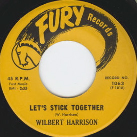 Wilbert Harrison Let's Stick Together - single