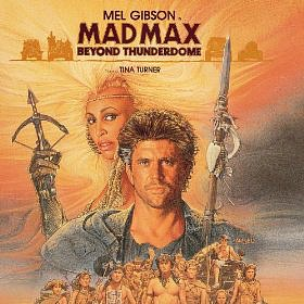 Mad Max Beyond Thunderdome soundtrack album
