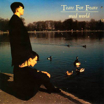 Tears For Fears - Mad World - single sleeve front