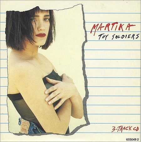 Martika - Toy Soliders