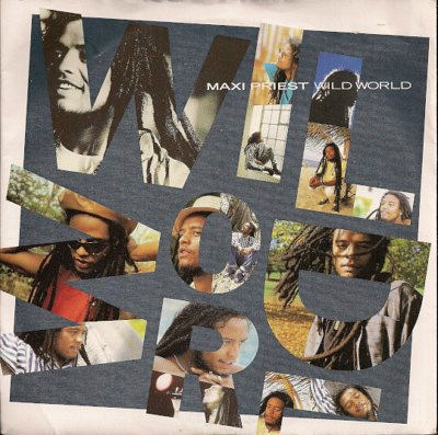 Maxi Priest Wild World vinyl 7