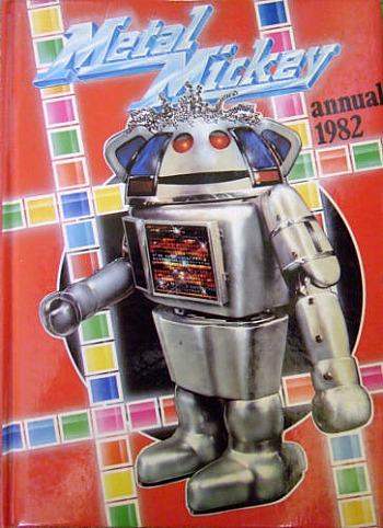 Metal Mickey Annual 1982