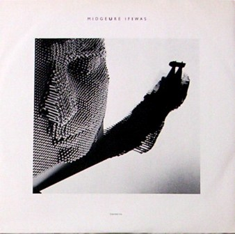 Midge Ure - If I Was - vinyl single sleeve