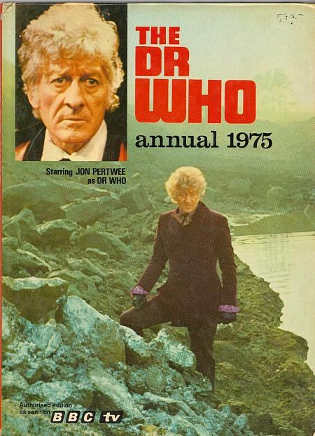 The Dr Who Annual 1975 - BBC TV - Jon Pertwee