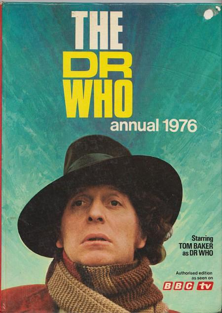 BBC TV The Dr Who Annual 1976 - Tom Baker