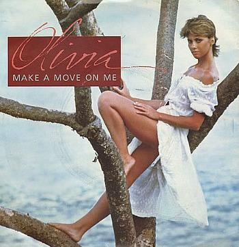 Make A Move On Me - Olivia Newton-John (1982 vinyl single)