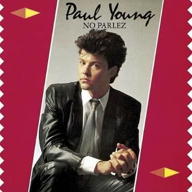 No Parlez - Paul Young (1983) debut chart-topping album