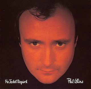 Phil Collins album - No Jacket Required